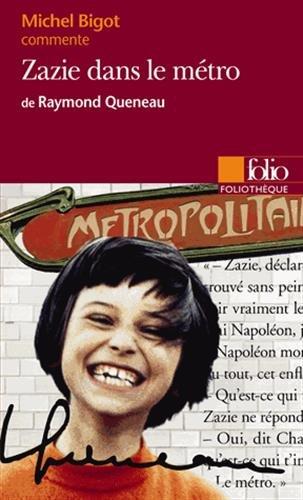 Zazie Dans Le Metro: Queneau: Zazie Dans Le Metro (Foliotheque)