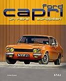 Ford Capri : Un rêve européen
