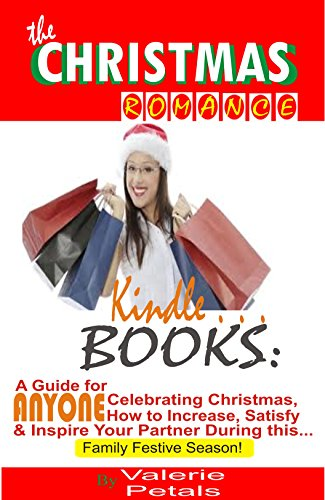 Christmas Romance Kindle Books: A Guide for Anyone Celebrating Christmas, How to Increase, Satisfy and Inspire Your Partner During this Family Festive Season! (English Edition) - River Island Online