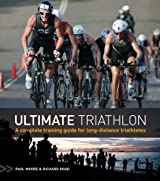 Ultimate Triathlon: A Complete Training Guide for Long-distance Triathletes