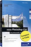 Adobe Photoshop CS4 - Der professionelle Einstieg