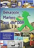 Bekannte Marken aus der DDR -