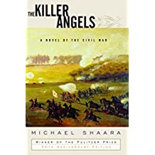 [The Killer Angels] (By: Michael Shaara) [published: December, 2004]