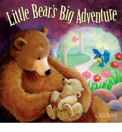 [(Little Bear's Big Adventure)] [ By (author) Julia Hubery, Illustrated by Gill Guile ] [May, 2014]