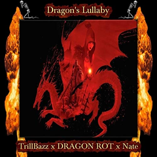 Dragon's Lullaby [Explicit] (Remix)