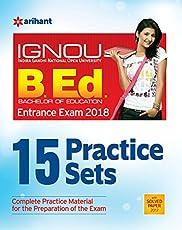 15 Practice Sets IGNOU B.Ed. Entrance Exam 2018