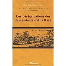 Peregrinations des Descendants d'Afri Kara