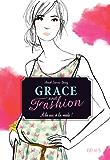 Grace and Fashion - T1 - À la vie, à la mode !