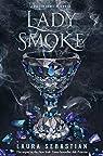 Ash Princess, tome 2 : Lady Smoke par Sebastian