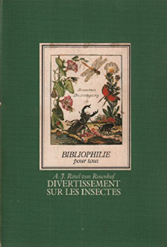 Divertissement sur les insectes (Bibliophilie pour tous)