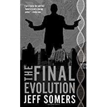 The Final Evolution (Avery Cates, Band 5)