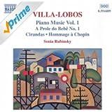 Villa-Lobos: Piano Music, Vol. 1 (A Prole Do Bebe, No. 1 / Cirandas)