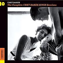 Complete Chet Baker Sings Sessions