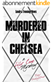 Murdered in Chelsea: A Lily Cane Mystery (English Edition)