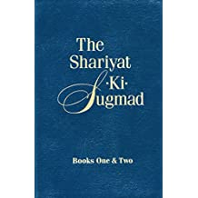 The Shariyat-Ki-Sugmad, Books One&Two