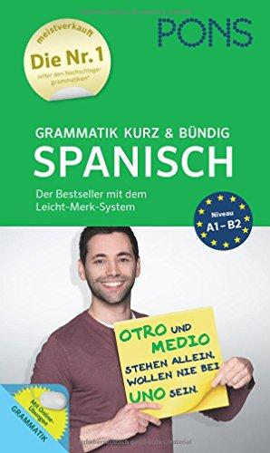 PONS Grammatik kurz und bündig Spanisch – Der Grammatik-Bestseller* mit dem Leicht-Merk-System