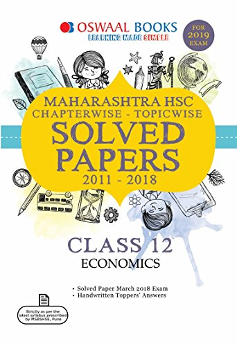 Oswaal Maharashtra HSC Solved Papers Class 12 Economics Chapterwise and Topicwise (For March 2019 Exam)