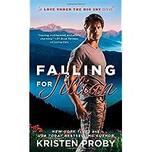 Falling for Jillian (Love Under the Big Sky) by Kristen Proby (2015-01-27)
