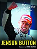 My Championship Year by Jenson Button (19-Nov-2009) Paperback