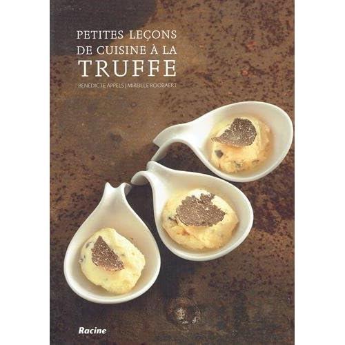 Petites leçon de cuisine à la truffe