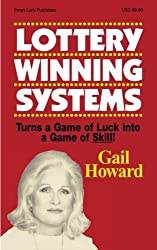 Lottery Winning Systems by Gail Howard (2007-07-14)