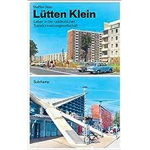 Lütten Klein: Leben in der ostdeutschen Transformationsgesellschaft