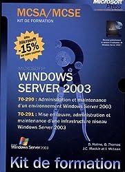 Windows Server 2003 Coffret en 2 volumes : Administration et maintenance d'un environnement Windows Server 2003 ; Mise en oeuvre, administration et ... infrastructure réseau Windows Server 2003