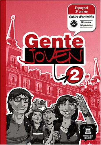 Espagnol 2e année Gente joven 2 : Cahier d'activités