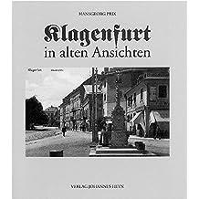 Klagenfurt in alten Ansichten
