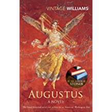 Augustus: A Novel by Williams, John (2003) Paperback