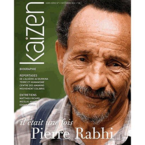 PIERRE RABHI - KAIZEN HORS-SERIE N°1