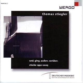 Stiegler: Und Ging Auben Voruber by Unknown (2007-01-15)