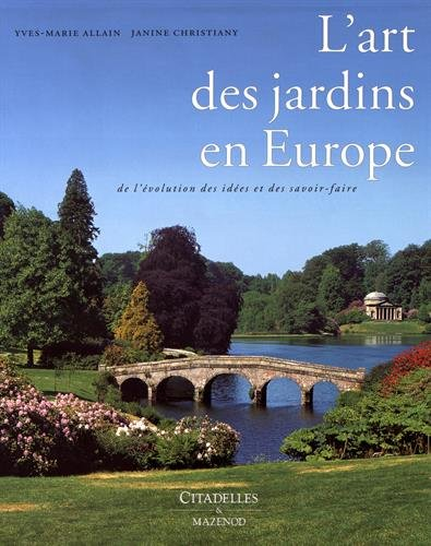 L'Art des Jardins en Europe par Yves-Marie Allain
