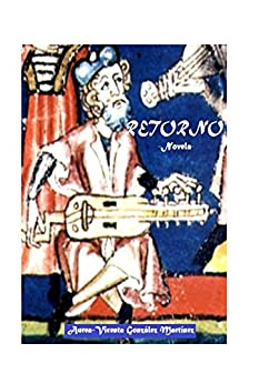 Retorno (Spanish Edition) by [Gonzalez Martinez, Aurea-Vicenta]