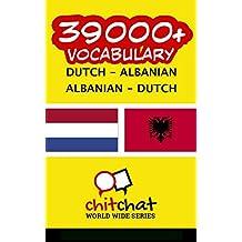 39000+ Dutch - Albanian Albanian - Dutch Vocabulary (Dutch Edition)