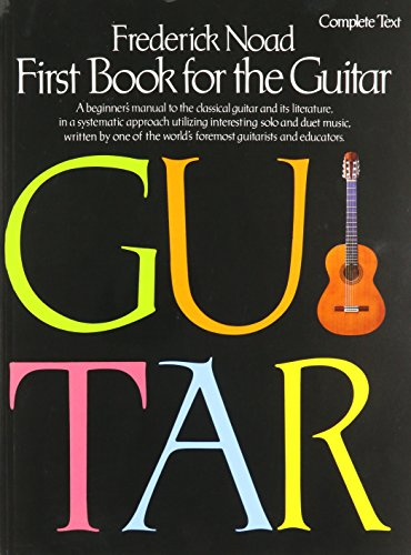 FIRST BOOK FOR THE GUITAR: COMPLETE TEXT  PARTITURAS PARA GUITARRA