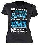Mega-Shirt Damen T-Shirt zum 75 Geburtstag Damen T-Shirt verdammt sexy Baujahr 1943 Geschenk zum 75. Geburtstag 75 Jahre Geburtstagsgeschenk 75-jährige Frau