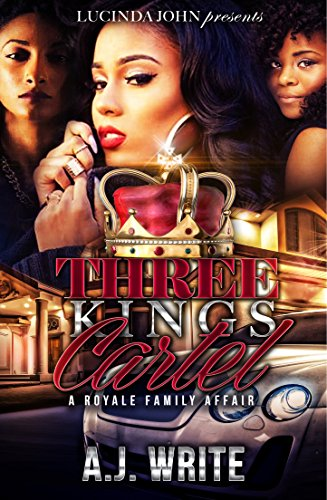 Three Kings Cartel: A Royale Family Affair (English Edition ...
