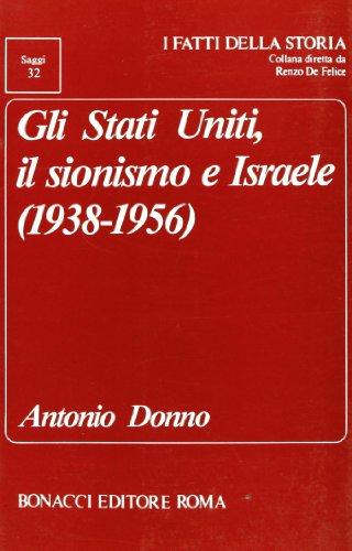 Gli Stati Uniti, il sionismo e Israele (1938-1956)