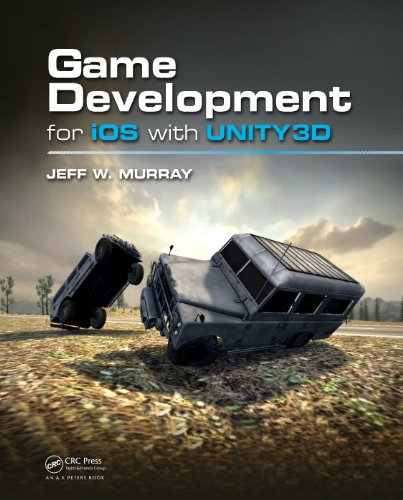 Game Development for iOS with Unity3D (Ios 3d Spiel Programmierung)