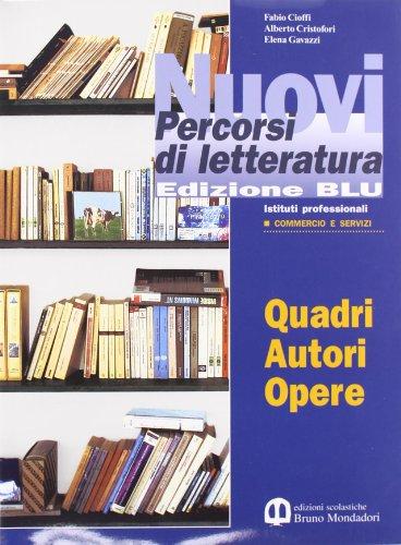 Nuovi percorsi di letteratura. Ediz. blu. Per gli Ist. Professionali