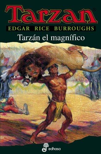 Descargar Libro Libro Tarzán el magnífico (XXI) de Edgar Rice Burroughs