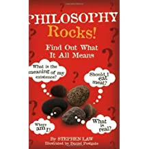 Philosophy Rocks! by Stephen Law (2002-04-01)