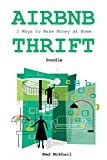 AIRBNB & THRIFT STORE 2015: 2 ways to make money at home bundle (English Edition)