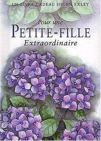 Pour une petite-fille extraordinaire. 4ème édition par Helen Exley
