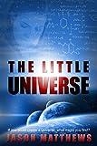 Image de The Little Universe (English Edition)