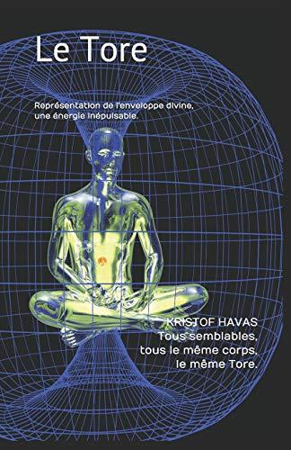 Le Tore: Représentation de l'enveloppe divine, une énergie inépuisable