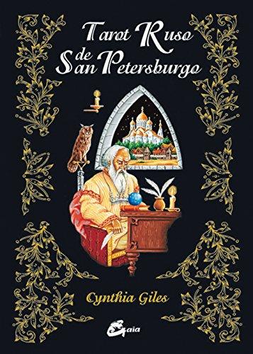 Tarot Ruso de San Petesburgo (Tarot, Oraculos, Juegos Y Videos) par C. Giles