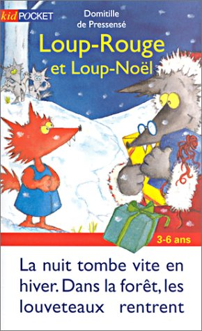 Loup-Rouge, Tome 5 : Loup-Rouge et Loup-Noël