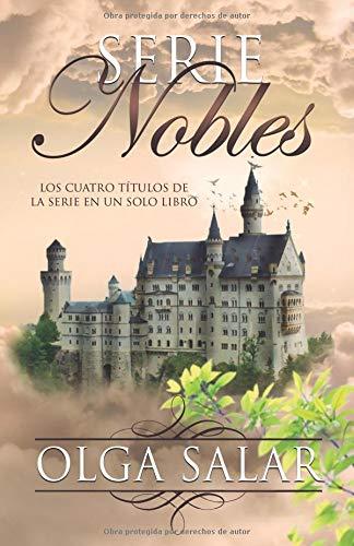 Serie Nobles por Olga Salar